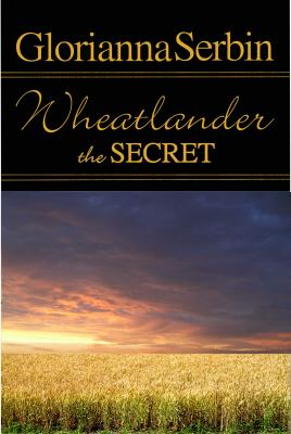 The Secret : Wheatlander.