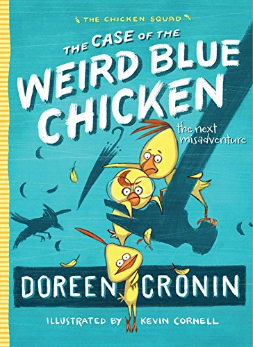The case of the weird blue chicken : the next misadventure
