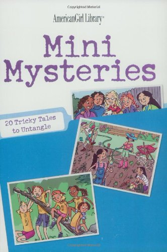 Mini mysteries : 20 tricky tales to untangle