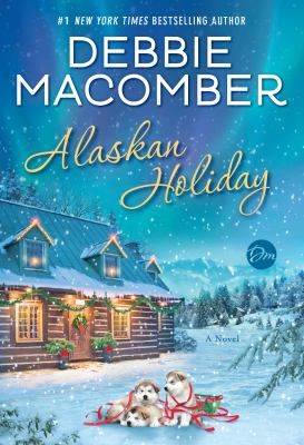 Alaskan holiday : a novel
