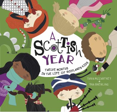 A Scottish year : twelve months in the life of Scotland's kids
