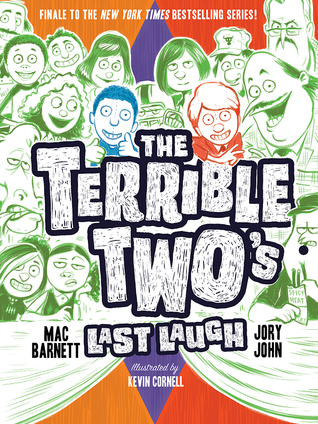 The Terrible Two's last laugh
