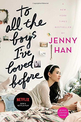 To all the boys I've loved before. Book one /