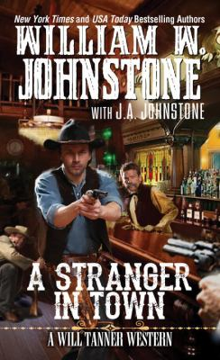 A stranger in town : [a Will Tanner Western]