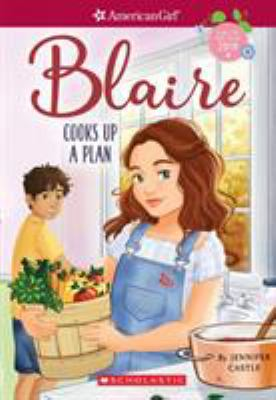 Blaire cooks up a plan. 2 /