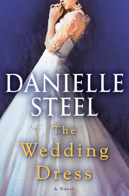 The Wedding dress (APRIL 2020) : a novel
