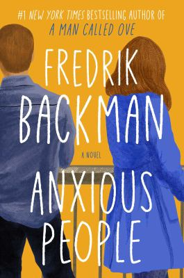 Anxious people (SEPTEMBER 2020) : a novel