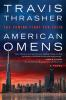 American omens : the coming fight for faith : a novel